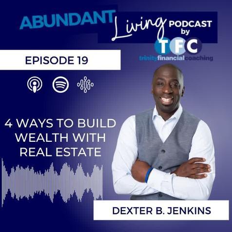 Dexter B Jenkins on Abundant Living Podcast